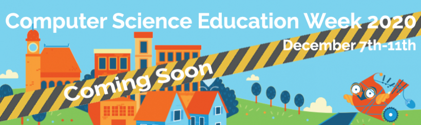 Computer Science Education Week 2020 – Coming Soon!